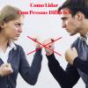 Como Liderar Pessoas Difíceis no Trabalho oferta Empregos